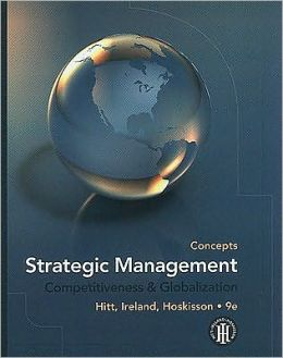 Strategic Management: Concepts - Competitiveness and Globalization
