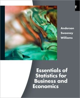 Essentials of Statistics for Business and Economics (with Online Content Printed Access Card)
