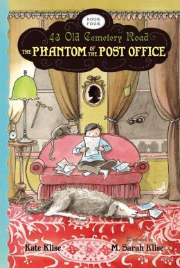 The Phantom of the Post Office (43 Old Cemetery Road Series #4)