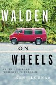 Book Cover Image. Title: Walden on Wheels:  A Memoir, Author: Ken Ilgunas