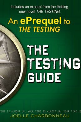 The Testing Guide (The Testing Trilogy Series)