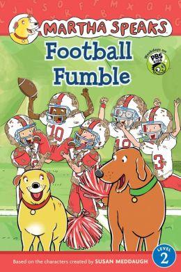 Martha Speaks: Football Fumble (Reader)