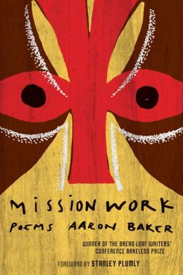 Mission Work: Poems
