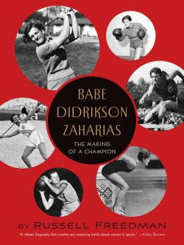 Babe Didrikson Zaharias: The Making of a Champion