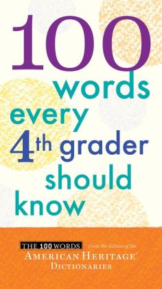 100 Words Every Fourth Grader Should Know