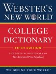 Book Cover Image. Title: Webster's New World College Dictionary, Fifth Edition, Author: Editors of Webster's New World College Dictionaries