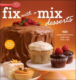 Betty Crocker Fix-with-a-Mix Desserts