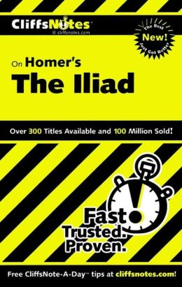 CliffsNotes on Homer's Iliad