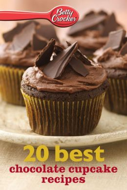 Betty Crocker 20 Best Chocolate Cupcake Recipes