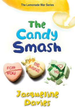 The Candy Smash (The Lemonade War Series #4)