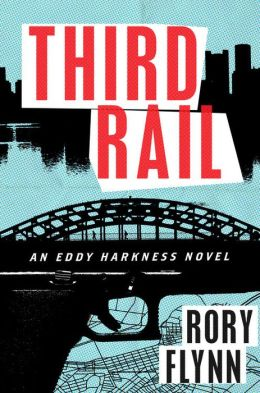 Third Rail: An Eddy Harkness Novel