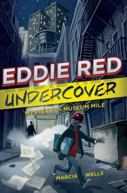 Mystery on Museum Mile (Eddie Red Undercover Series #1)
