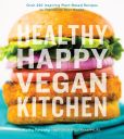 Book Cover Image. Title: Healthy Happy Vegan Kitchen, Author: Kathy Patalsky