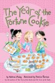 Book Cover Image. Title: The Year of the Fortune Cookie, Author: Andrea Cheng