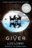 Book Cover Image. Title: The Giver Movie Tie-In Edition, Author: Lois Lowry