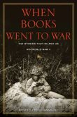 When Books Went to War by Molly Guptill Manning