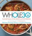 Book Cover Image. Title: The Whole30:  The 30-Day Guide to Total Health and Food Freedom, Author: Melissa Hartwig