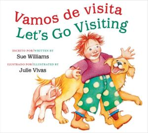 Vamos de visita/Let's Go Visiting (bilingual board book)