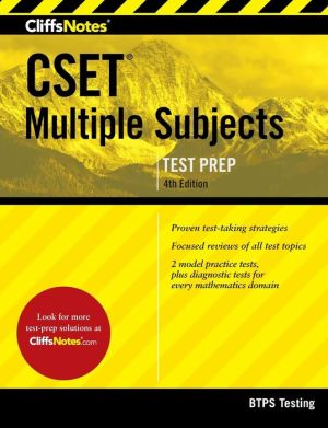 CliffsNotes CSET Multiple Subjects 4th Edition