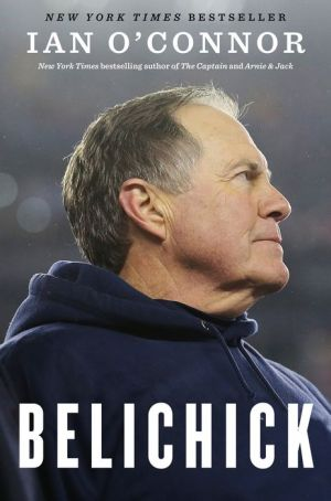 Book Belichick: The Making of the Greatest Football Coach of All Time