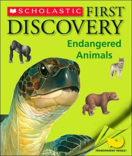 Endangered Animals (Scholastic First Discovery Series)