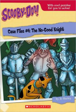 Case Files #4: No-Good Knight (Scooby-Doo Case Files Series)
