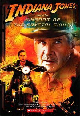 Indiana Jones and The Kingdom of the Crystal Skull (Indiana Jones Series)
