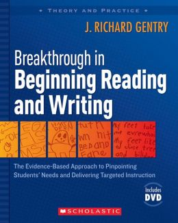 Breakthrough in Beginning Reading and Writing: The Evidence-Based Approach to Pinpointing Students' Needs and Delivering Targeted Instruction