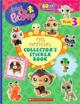 Littlest Pet Shop: Official Collector's Sticker Book (Volume Three)