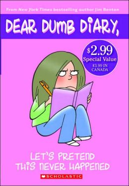 Let's Pretend This Never Happened (Dear Dumb Diary Series #1)
