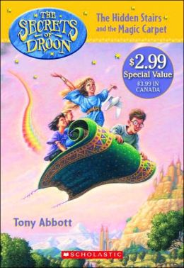 Hidden Stairs and the Magic Carpet (Secrets of Droon Series #1)
