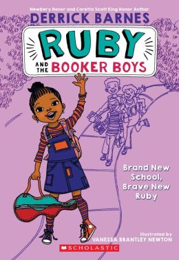 Ruby and the Booker Boys # 1: Brand New School, Brave New Ruby