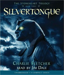 Silvertongue (The Stoneheart Trilogy #3)