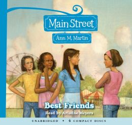 Main Street #4: Best Friends - Audio Library Edition