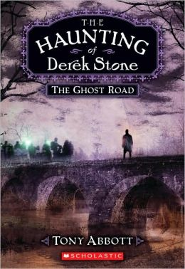 The Ghost Road (The Haunting of Derek Stone Series #4)