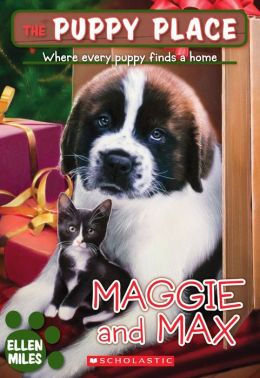 Maggie and Max (The Puppy Place Series)