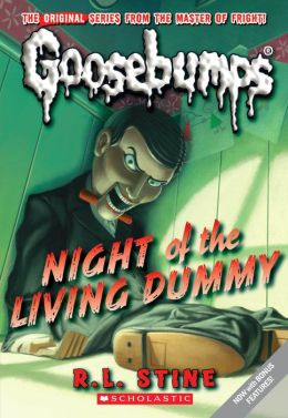 Night of the Living Dummy (Classic Goosebumps Series #1)