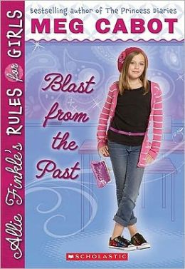 Blast from the Past (Allie Finkle's Rules for Girls Series #6)