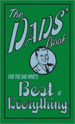 Dad's Book: For the Dad Who's Best at Everything