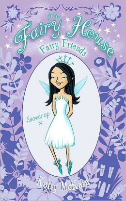 Fairy Friends (Fairy House Series #1)