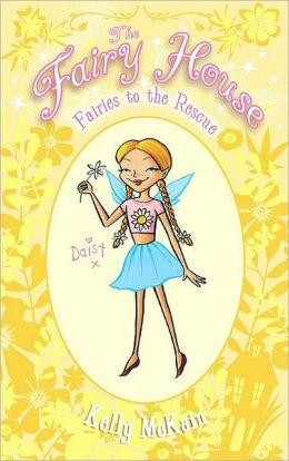 Fairies to the Rescue (Fairy House Series #3)