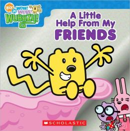 Little Help from My Friends (Wow! Wow! Wubbzy! Series)