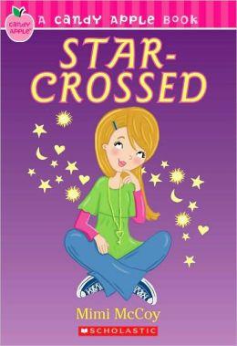 Star-Crossed (Candy Apple Series #15)