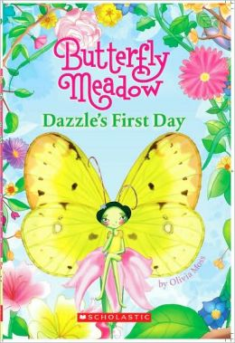 Dazzle's First Day (Butterfly Meadow Series #1)