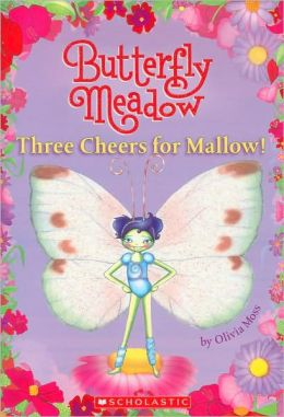 Three Cheers for Mallow (Butterfly Meadow Series #3)