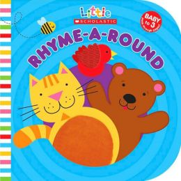 Little Scholastic: Rhyme-a-Round