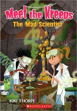 The Mad Scientist (Meet the Kreeps Series #4)