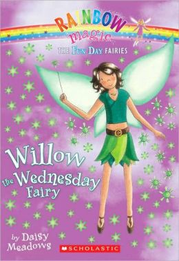 Willow the Wednesday Fairy (Fun Day Fairies Series #3)