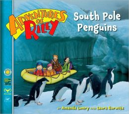 South Pole Penguins (Adventures of Riley Series)