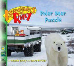 Polar Bear Puzzle (Adventures of Riley Series)